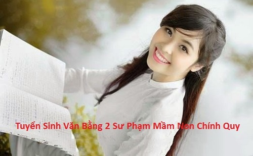 Tuyen sinh van bang 2 mam non chinh quy nam 2016
